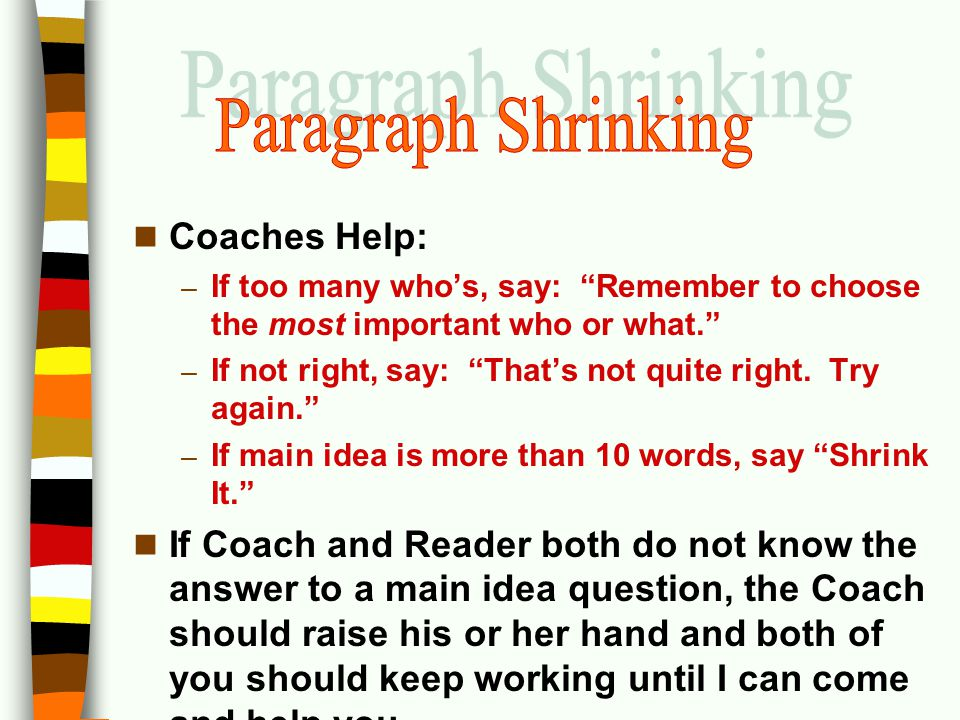 Paragraph Shrinking Coaches Help: