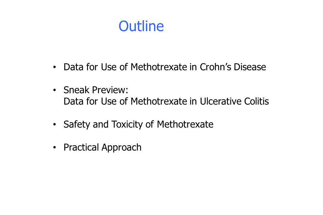 Outline Data for Use of Methotrexate in Crohn's Disease