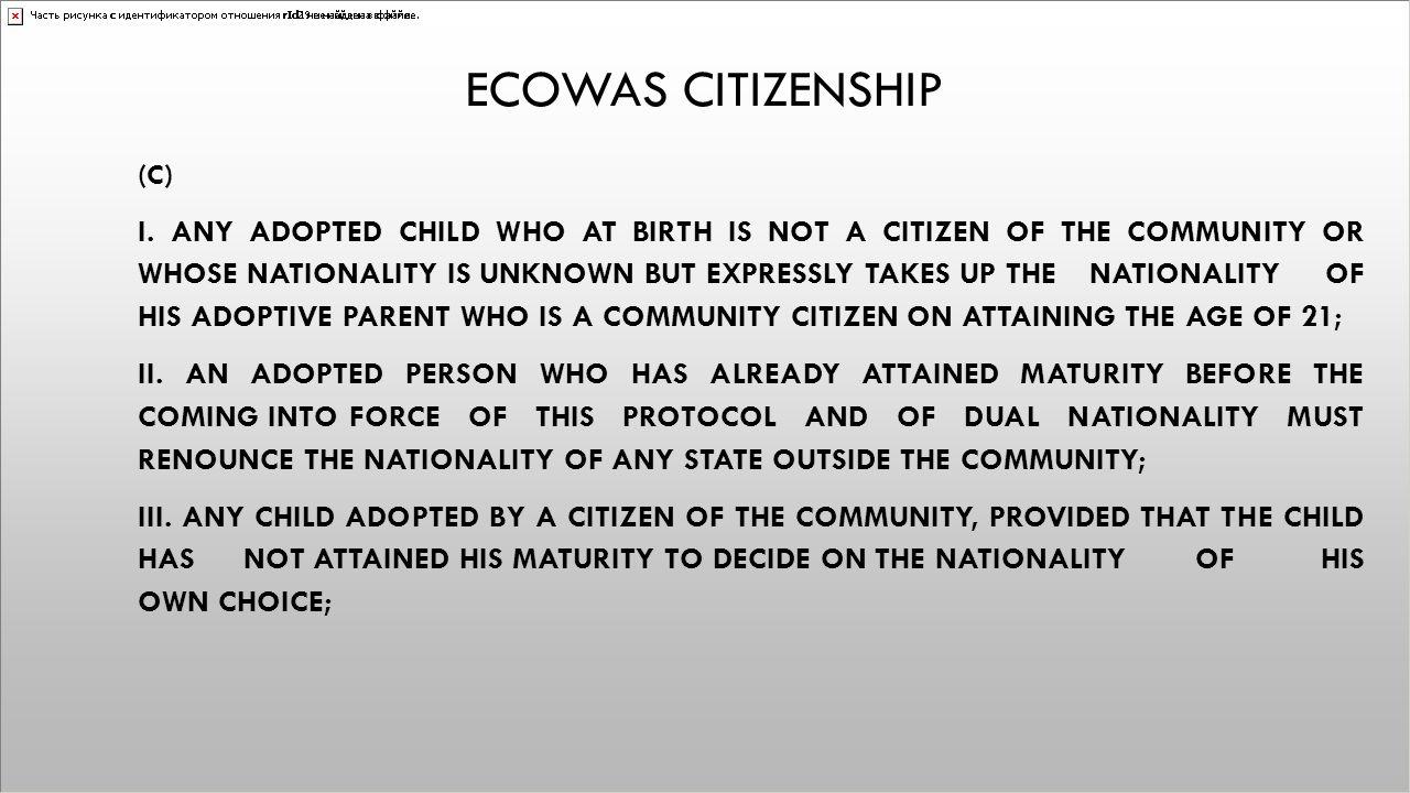 Ecowas citizenship (c)