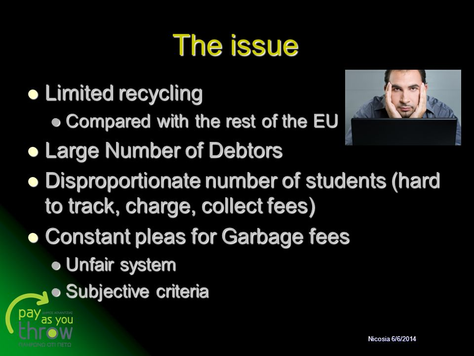 The issue Limited recycling Large Number of Debtors