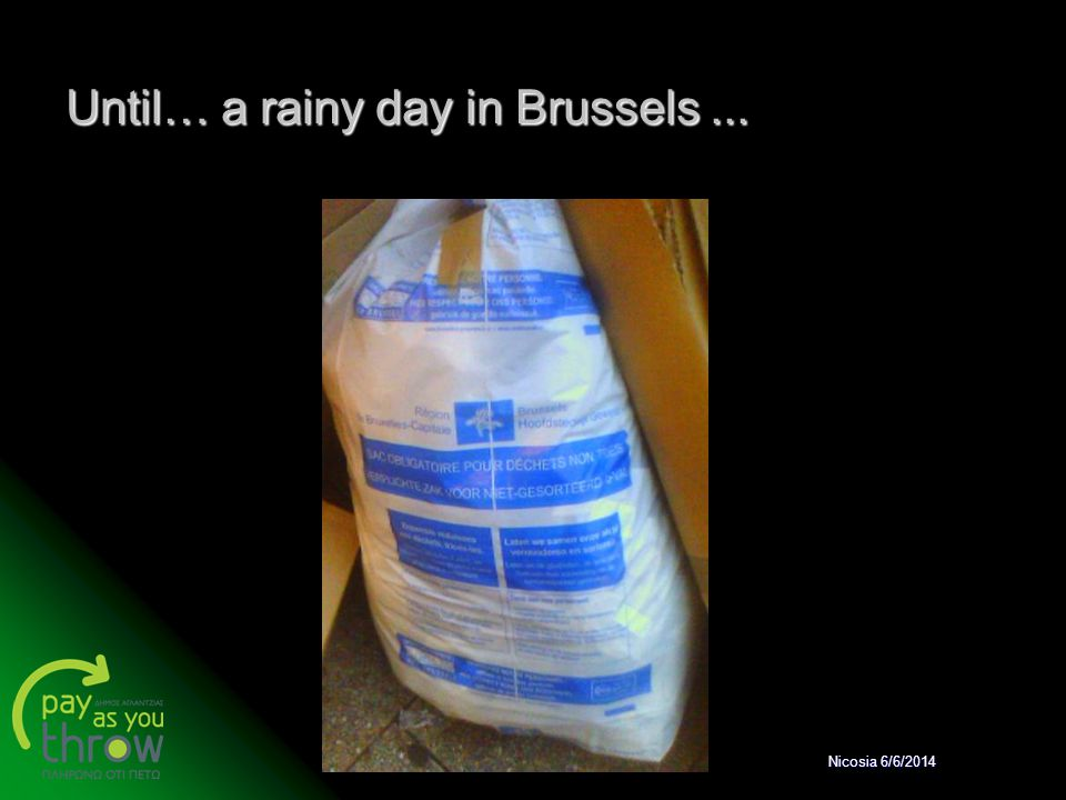 Until… a rainy day in Brussels ...