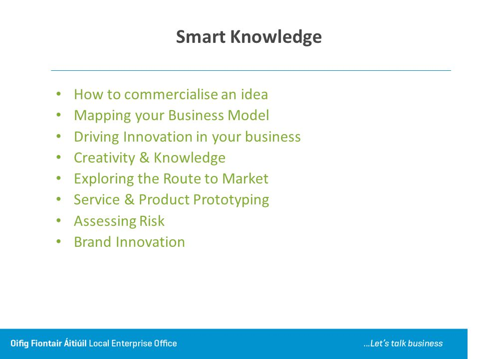 Smart Knowledge How to commercialise an idea