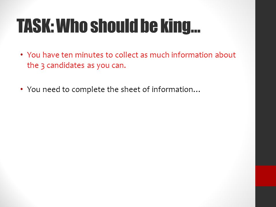 TASK: Who should be king…