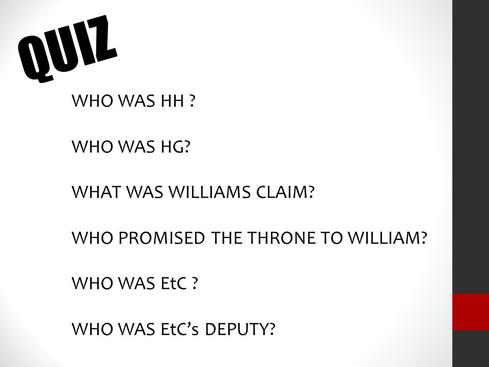 QUIZ WHO WAS HH WHO WAS HG WHAT WAS WILLIAMS CLAIM