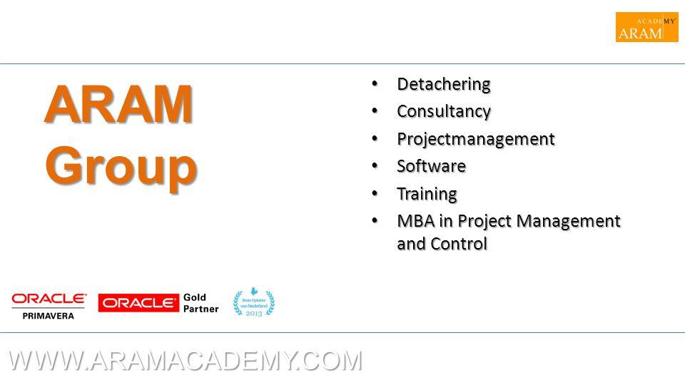 ARAM Group WWW.ARAMACADEMY.COM Detachering Consultancy