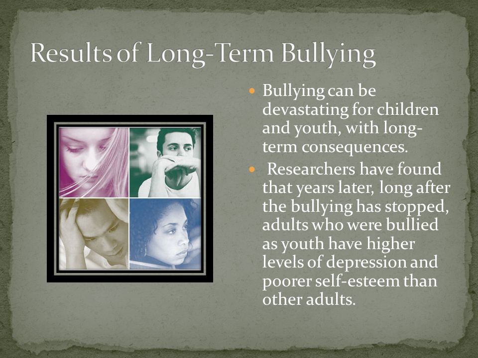 Results of Long-Term Bullying