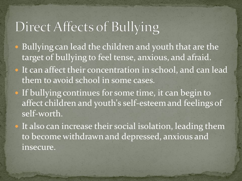Direct Affects of Bullying