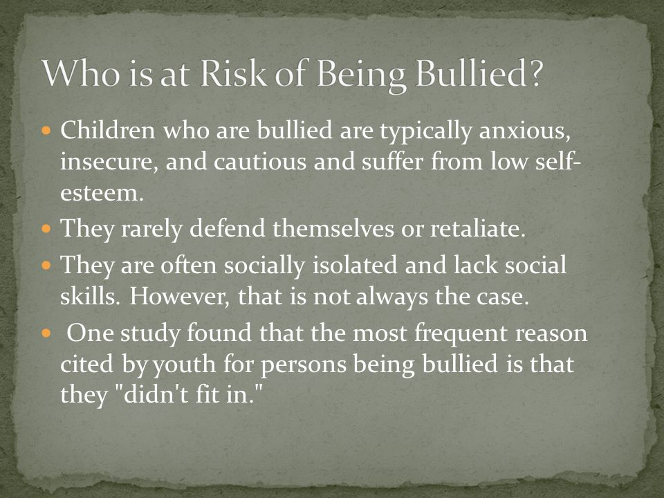 Who is at Risk of Being Bullied