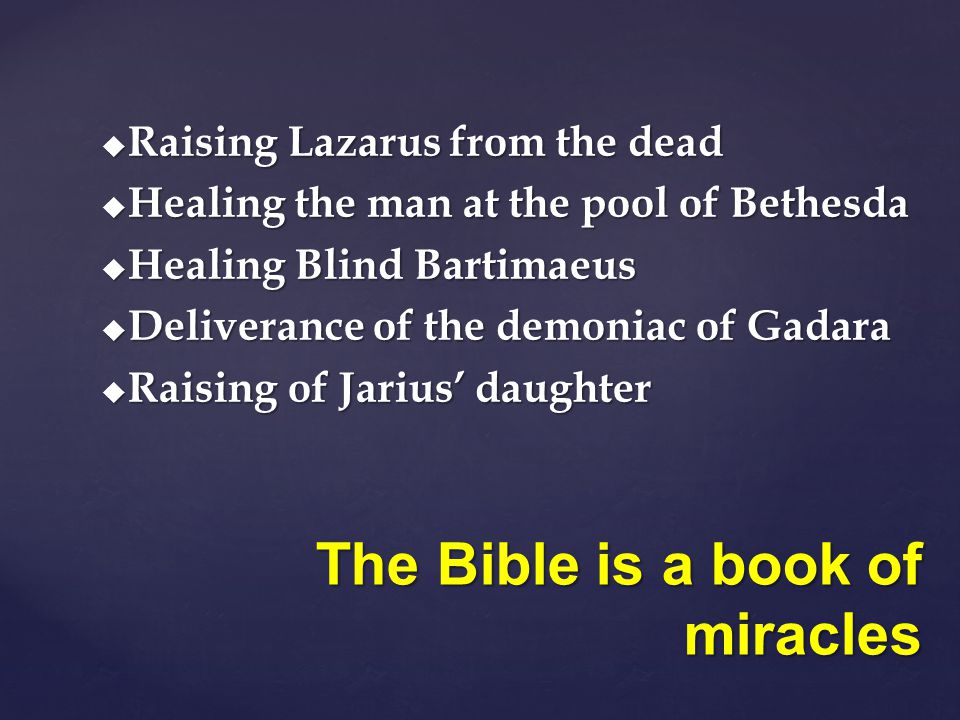 The Bible is a book of miracles