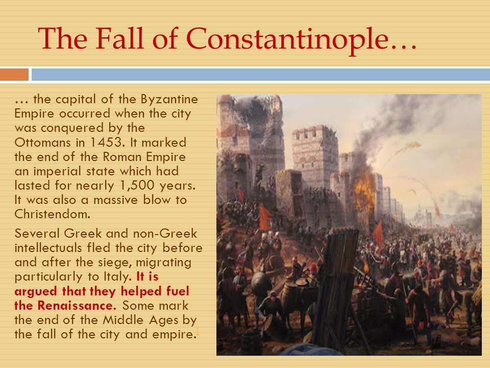The Fall of Constantinople…