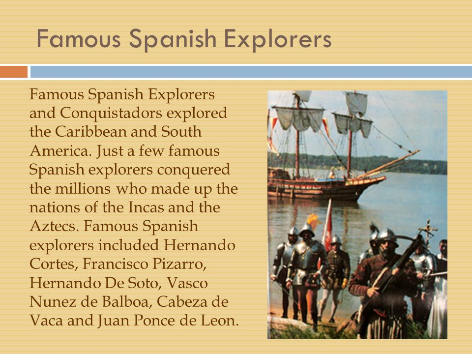 spanish explorers The spanish explorers for the term 1 test learn with flashcards, games, and more — for free.