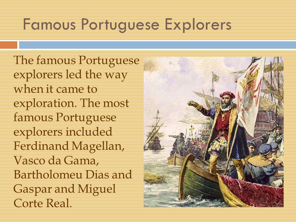 Famous Portuguese Explorers
