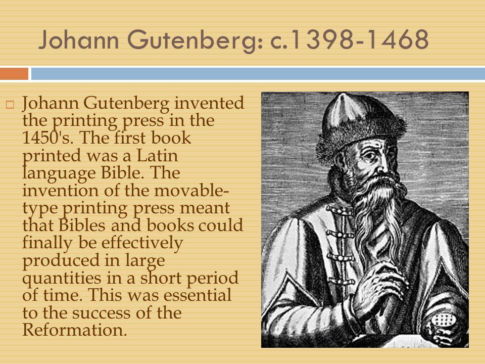Johann Gutenberg: c.1398-1468