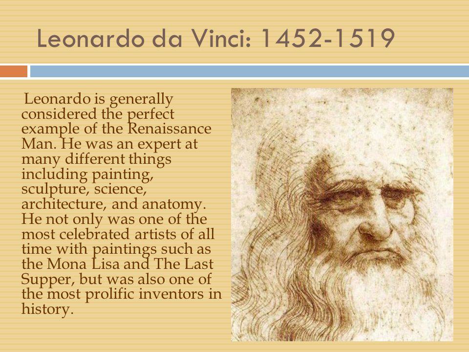 Leonardo da Vinci: 1452-1519