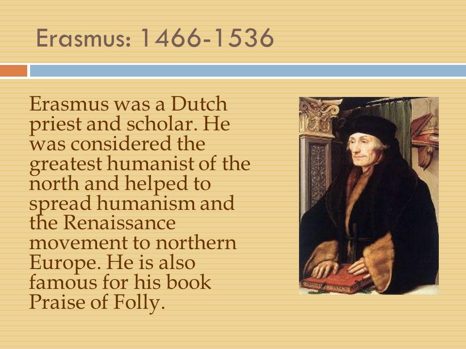 Erasmus: 1466-1536