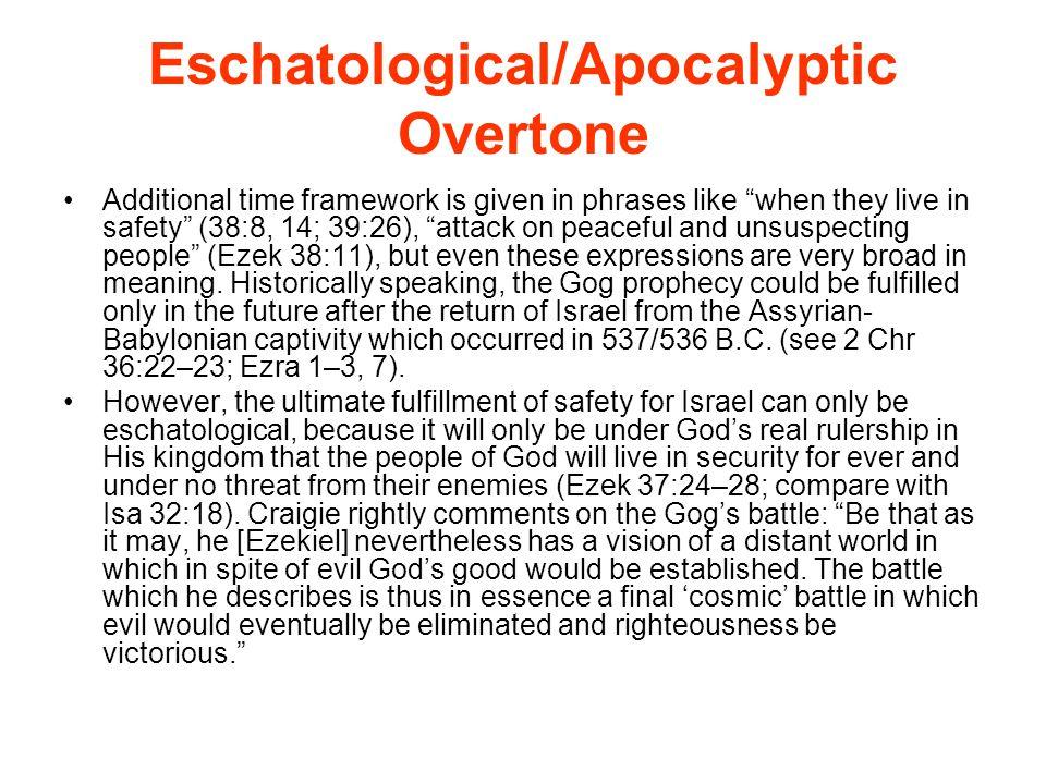 Eschatological/Apocalyptic Overtone