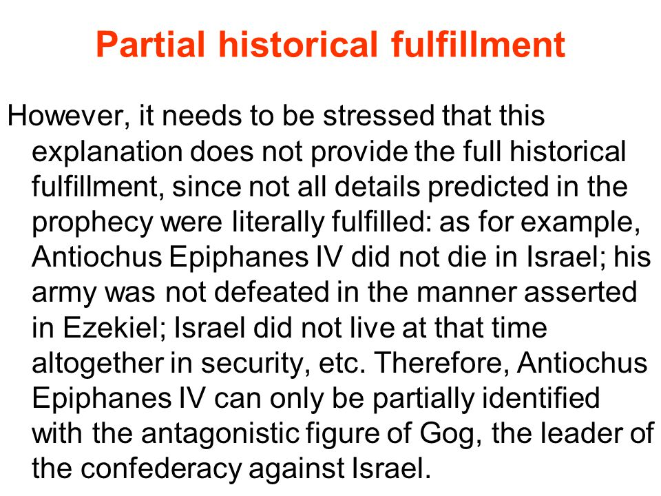 Partial historical fulfillment