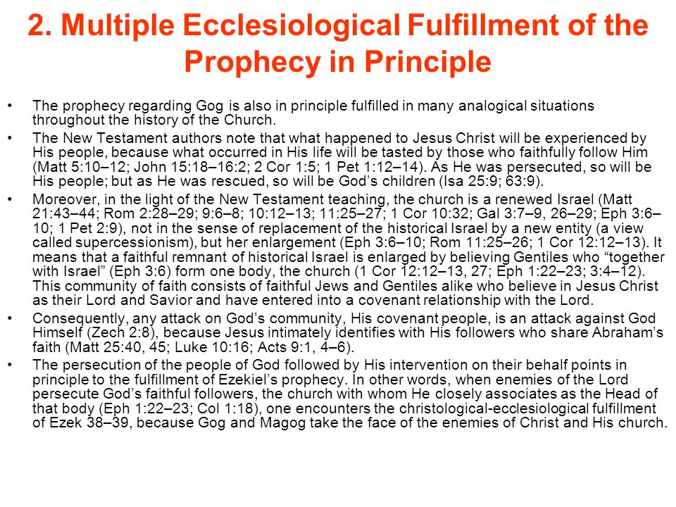 2. Multiple Ecclesiological Fulfillment of the Prophecy in Principle