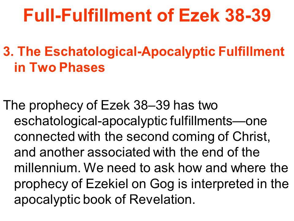 Full-Fulfillment of Ezek 38-39