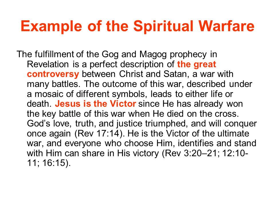 Example of the Spiritual Warfare
