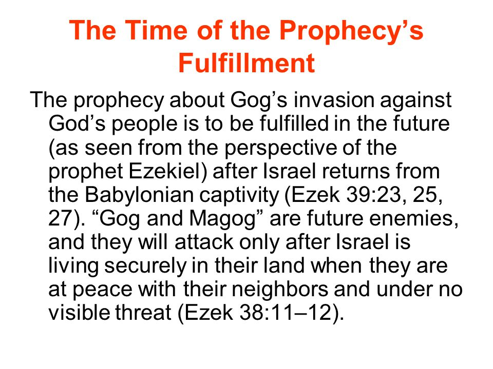 The Time of the Prophecy's Fulfillment