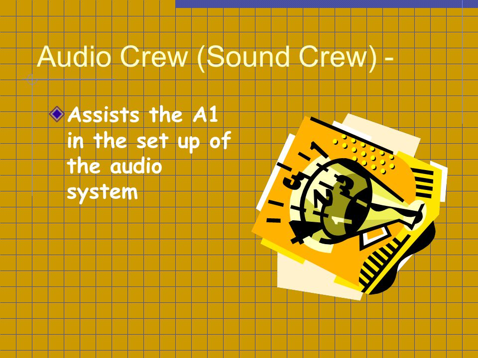 Audio Crew (Sound Crew) -