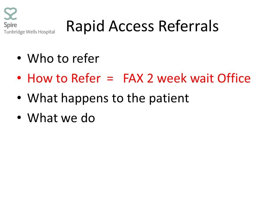 Rapid Access Referrals