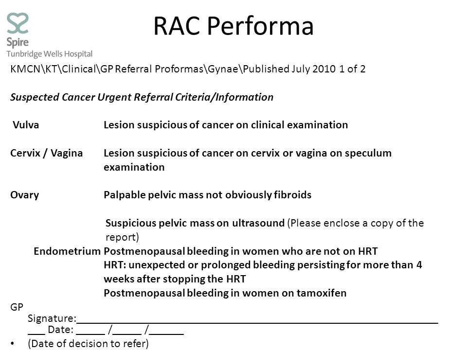 RAC Performa KMCN\KT\Clinical\GP Referral Proformas\Gynae\Published July 2010 1 of 2. Suspected Cancer Urgent Referral Criteria/Information.