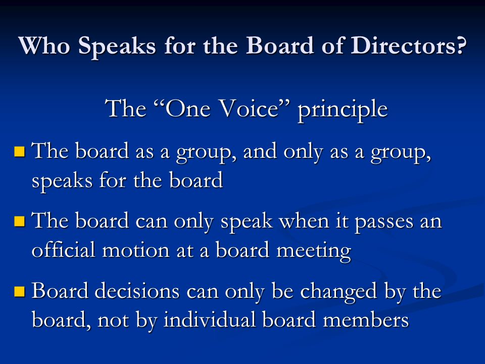Who Speaks for the Board of Directors