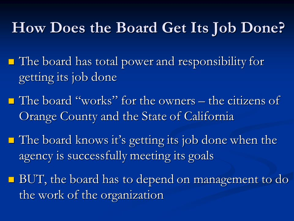 How Does the Board Get Its Job Done