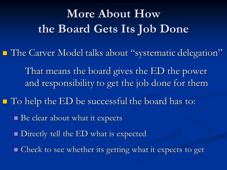 More About How the Board Gets Its Job Done