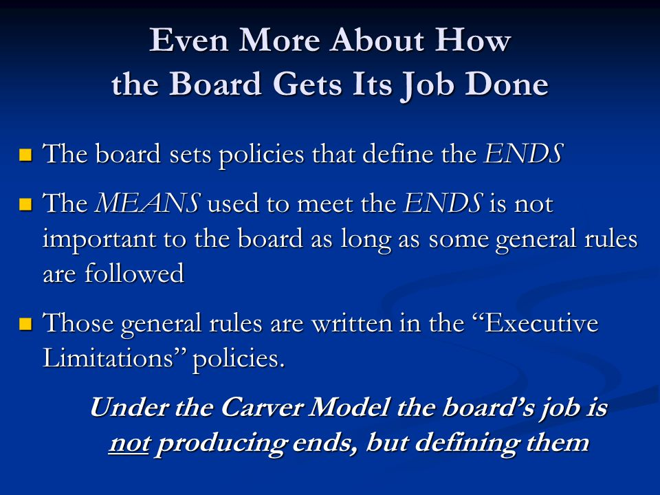 Even More About How the Board Gets Its Job Done