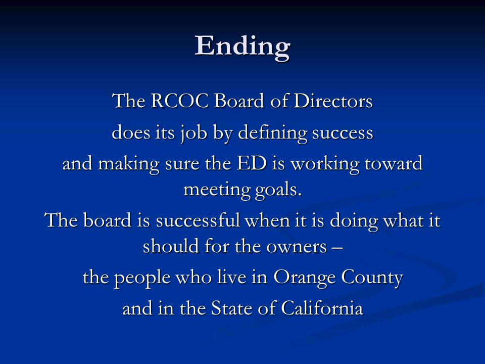 Ending The RCOC Board of Directors does its job by defining success