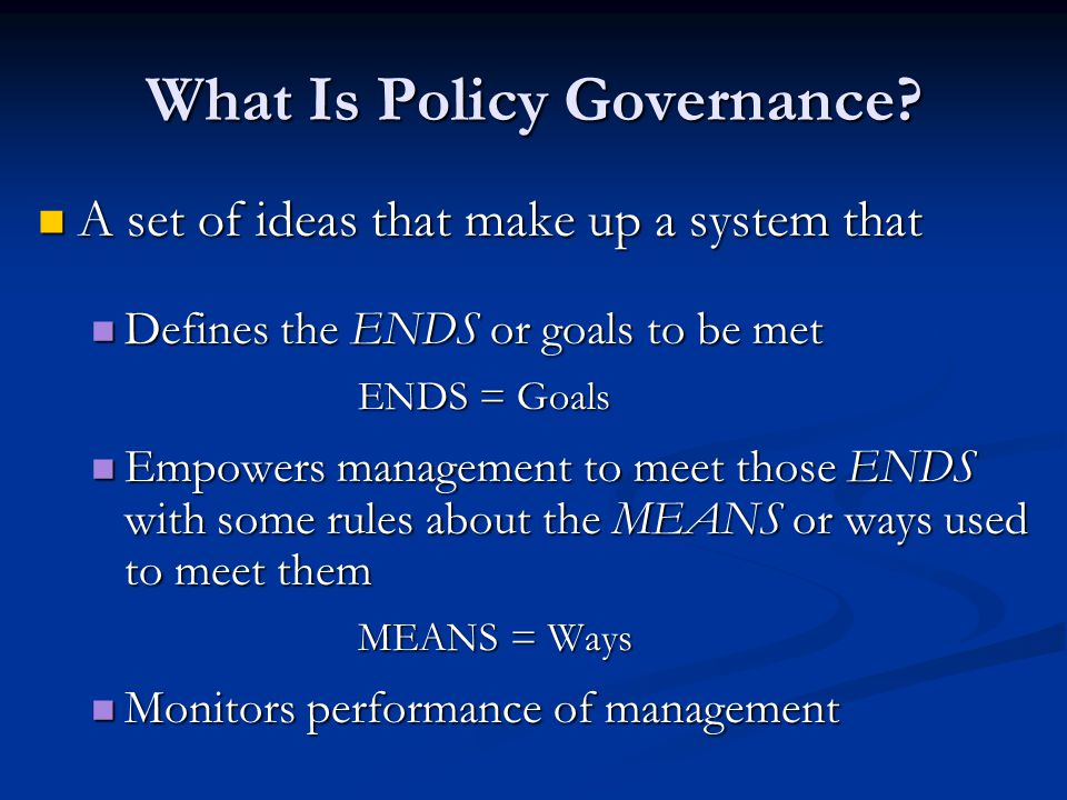 What Is Policy Governance