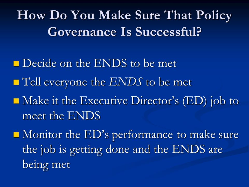 How Do You Make Sure That Policy Governance Is Successful