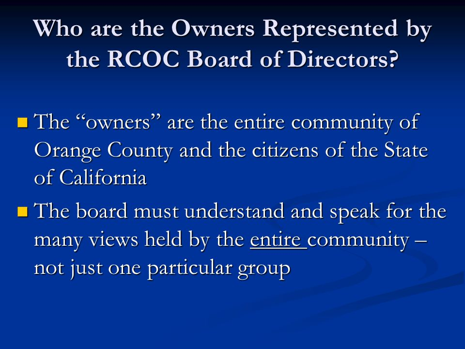 Who are the Owners Represented by the RCOC Board of Directors
