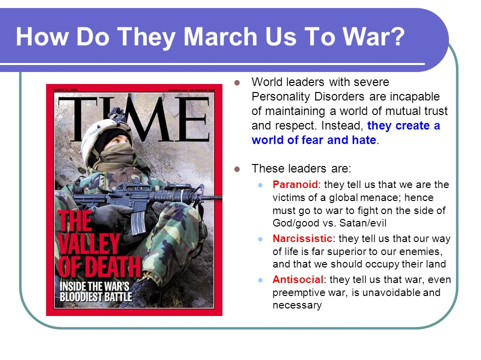 How Do They March Us To War