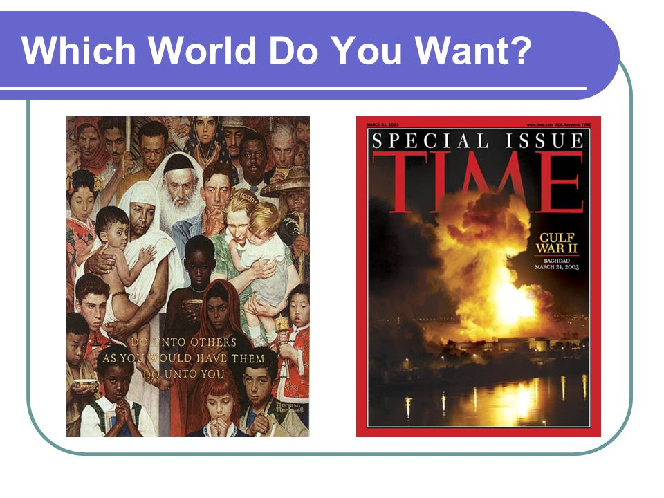 Which World Do You Want