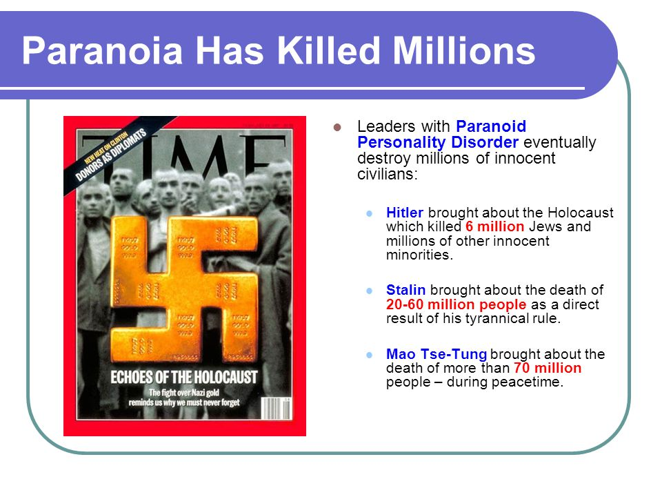 Paranoia Has Killed Millions