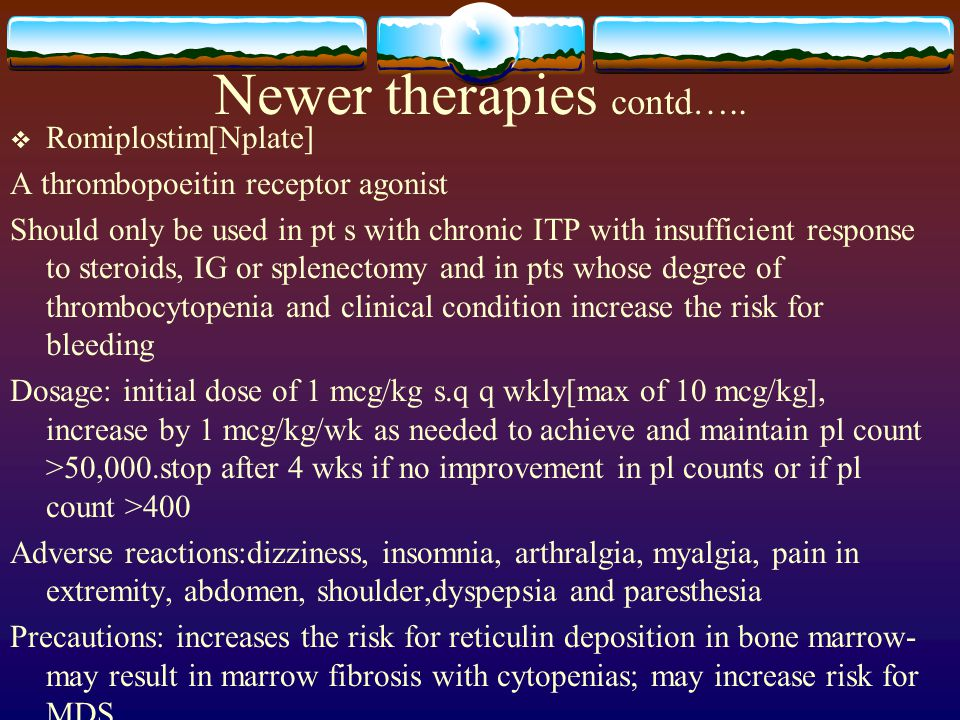 Newer therapies contd…..