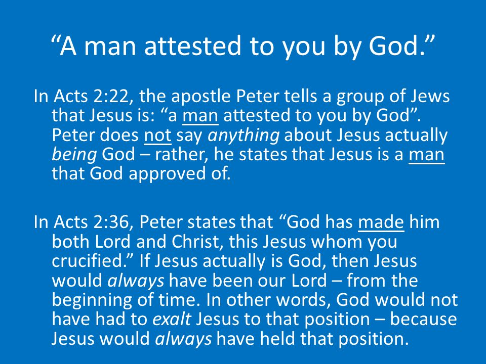 A man attested to you by God.