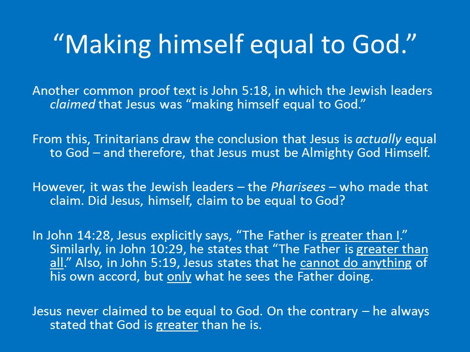 Making himself equal to God.