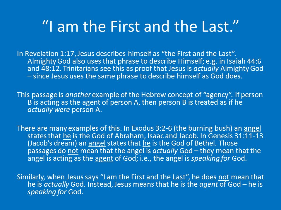 I am the First and the Last.
