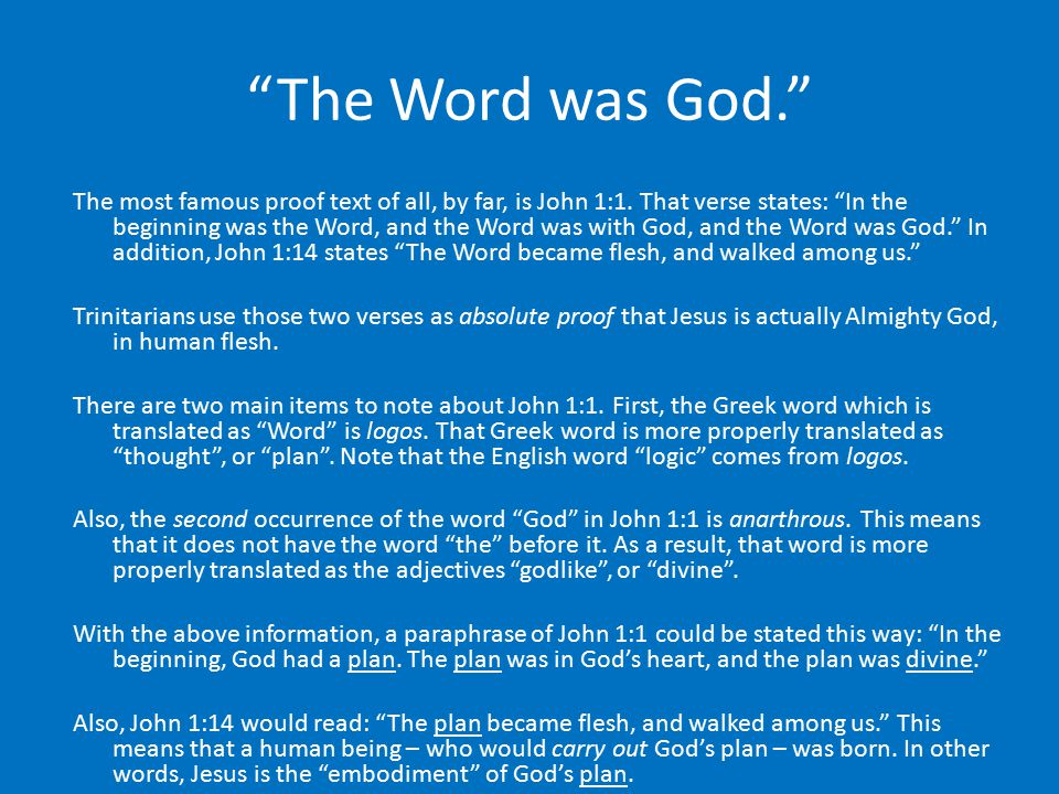 The Word was God.