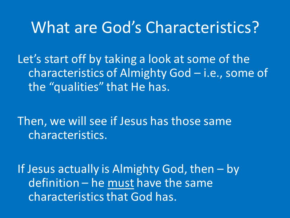 What are God's Characteristics