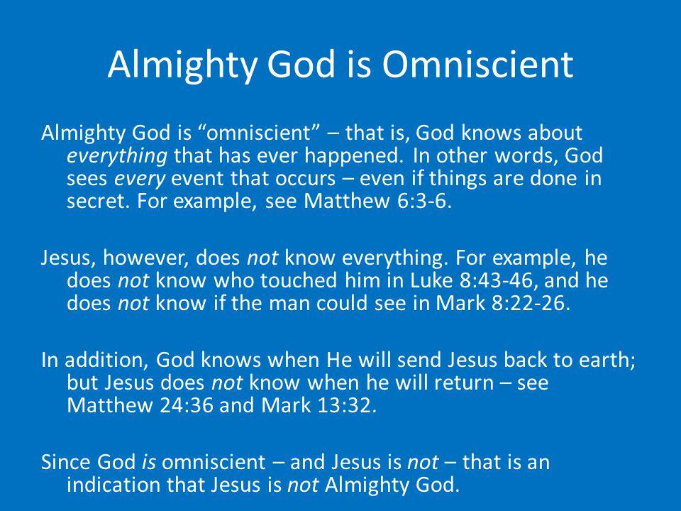 Almighty God is Omniscient