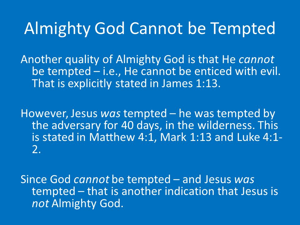 Almighty God Cannot be Tempted