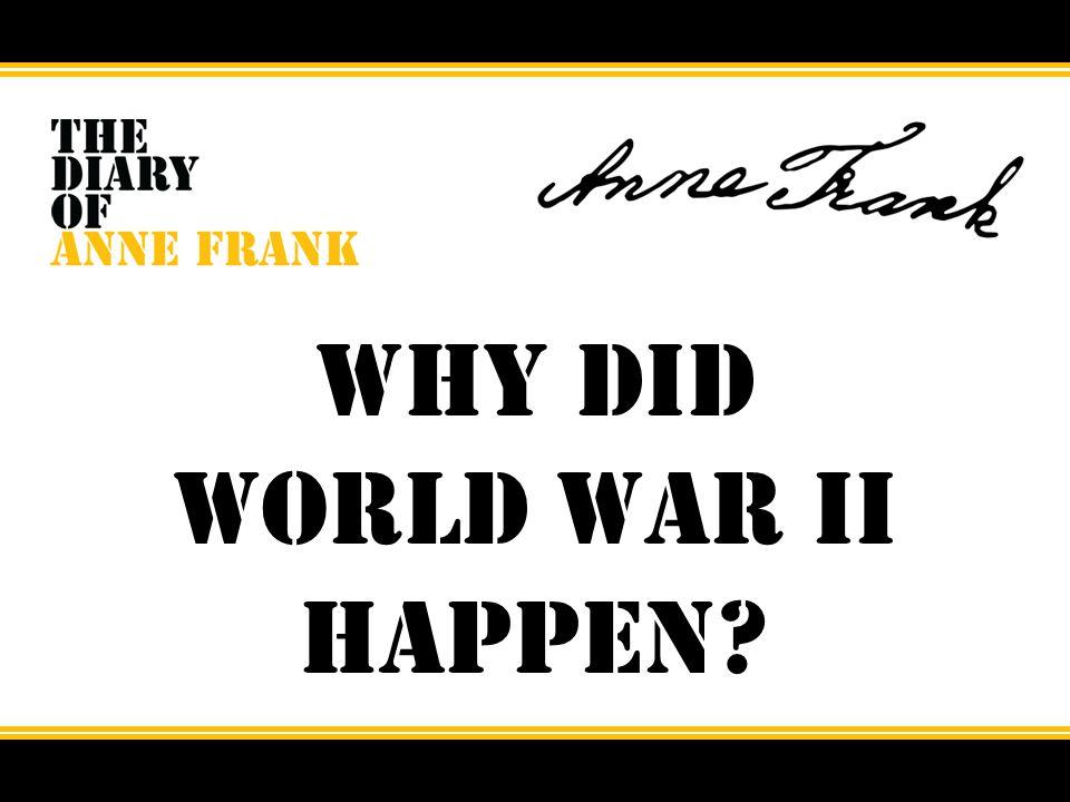 Why did World War II happen