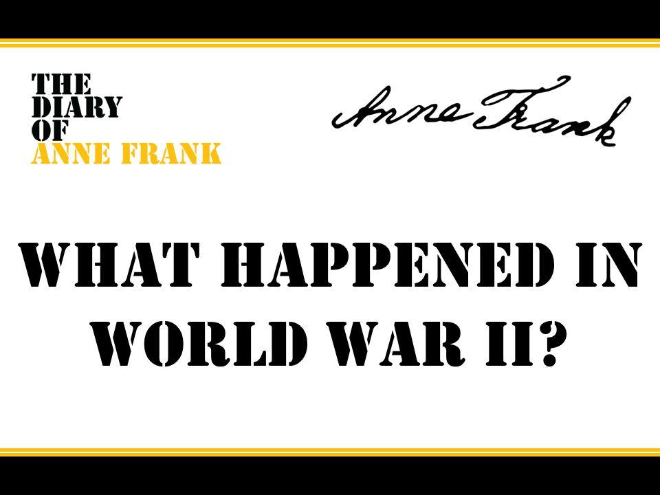 What happened in World War II