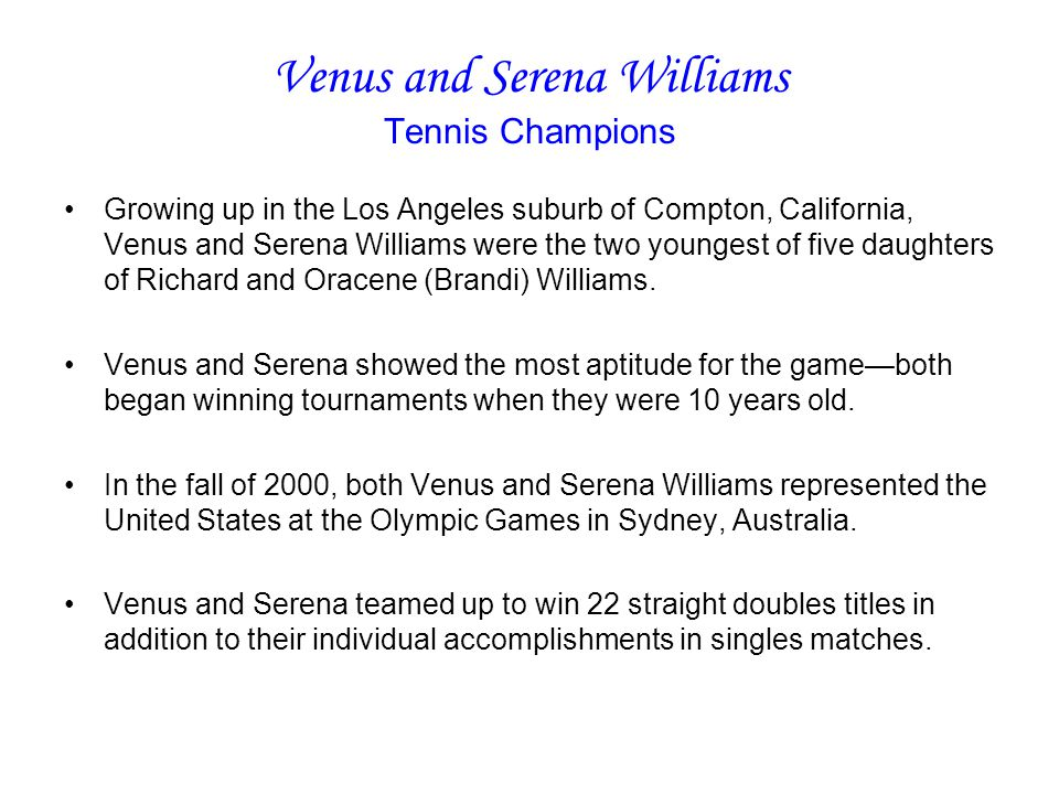 Venus and Serena Williams Tennis Champions